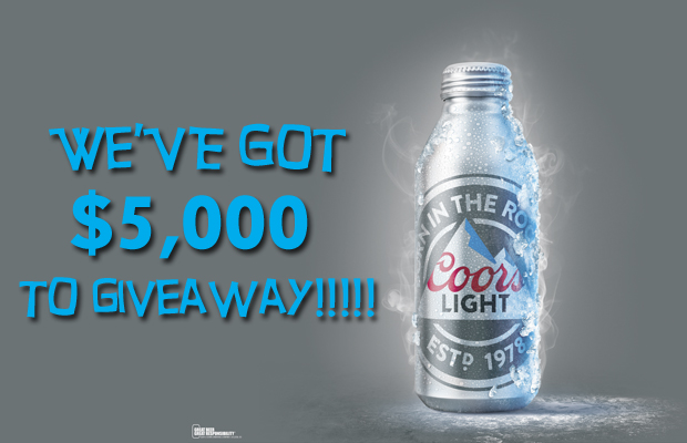 3WV Coors Light $5000 Contest ~ 620x400 DL